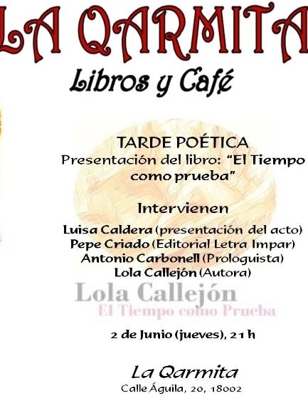 LOLA CALLEJÓN: Tarde poética en LA QARMITA Granada