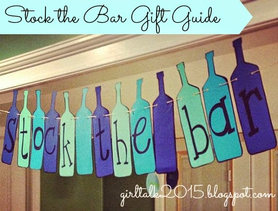 Girl Talk Stock The Bar Gift Ideas