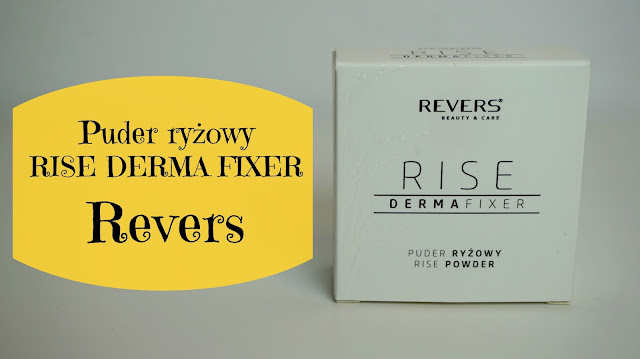 RECENZJA: Puder ryżowy RISE DERMA FIXER | Revers
