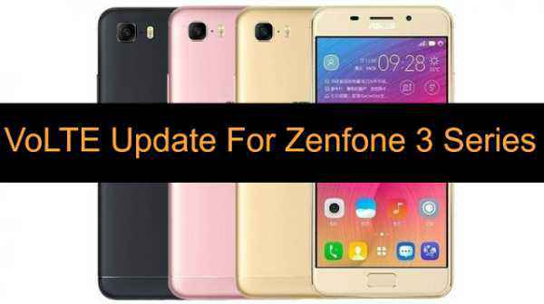 Asus Zenfone 3 series Moves VoLTE support via FOTA update