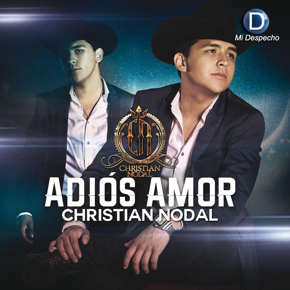 Christian Nodal Adios Amor