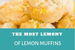 THE MOST LEMONY OF LEMON MUFFINS