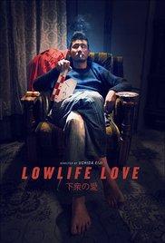 Watch Lowlife Love Online Free Putlocker