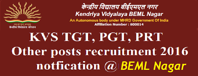 KVS,TGT, PGT, PRT, recruitment,BEML Nagar
