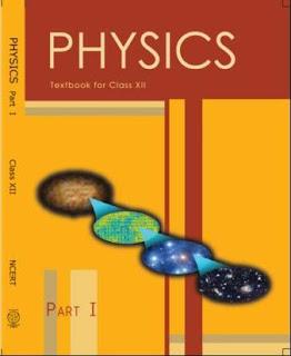 NCERT CLASS 12 PHYSICS PART 1