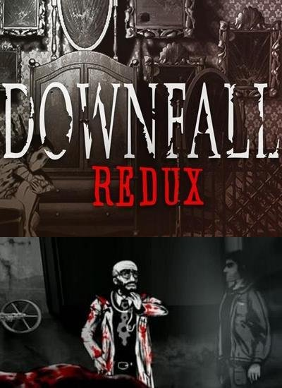 Downfall: Redux