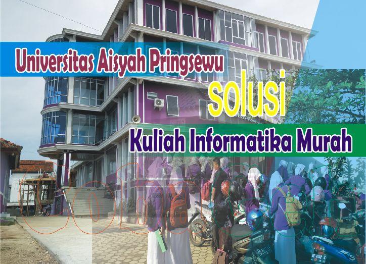Coba Geh Fakultas Teknologi Informasi Universitas Aisyah Pringsewu Solusi Kuliah Teknologi Murah di Lampung