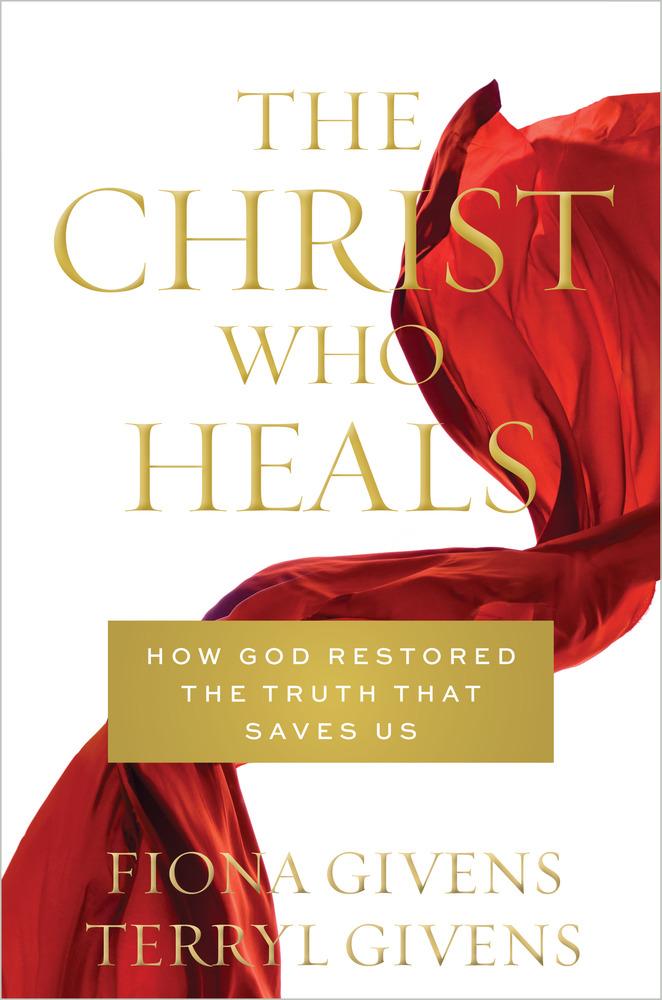 Critique Of The Christ Who Heals Scriptural Mormonism