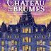 Le Château des Brumes, Kerstin Gier