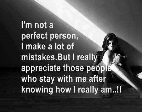 Im Not A Perfect Person Quotes And Sayings
