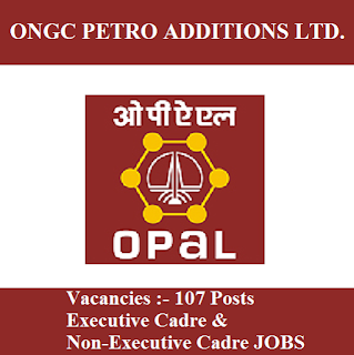ONGC Petro additions Limited, OPaL, Gujarat, Non-Executive Cadre, Executive Cadre, Graduation, freejobalert, Sarkari Naukri, Latest Jobs, opal logo