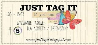 http://justtagit.blogspot.com/2016/03/wyzwanie-tagowe-5-dla-kobiety.html