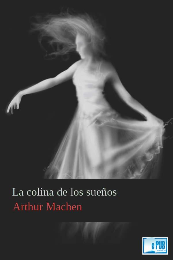 La colina de los sueños – Arthur Machen
