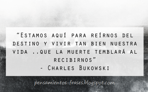 Frases De Charles Bukowski De Amor