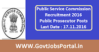 Public Service Commission Recruitment 2016 for Public Prosecutors Apply Online Here