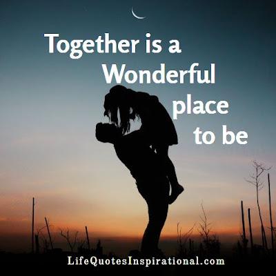 love, quotes, together, wonderful, place, lifequotesinspirational.com, romance