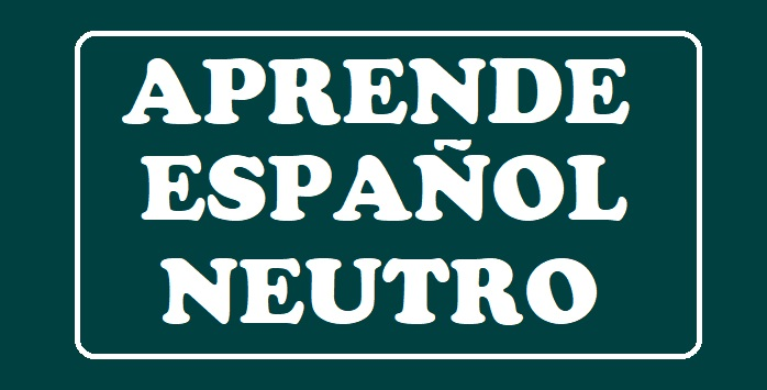 TALLER DE ESPAÑOL NEUTRO