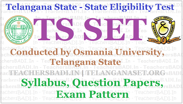 TS SET 2017 Syllabus, Question Papers, Exam Pattern @ www.telanganaset.org