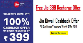 Jio Cashback offer on 399 plan free Recharge For Free