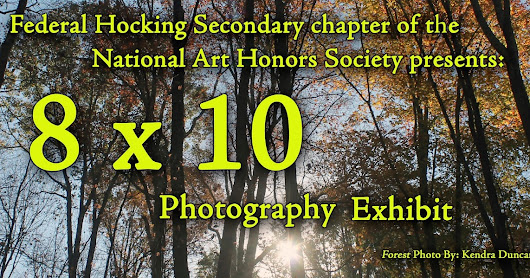 Art Opening: Federal Hocking Secondary's 8x10 Photography Exhibit