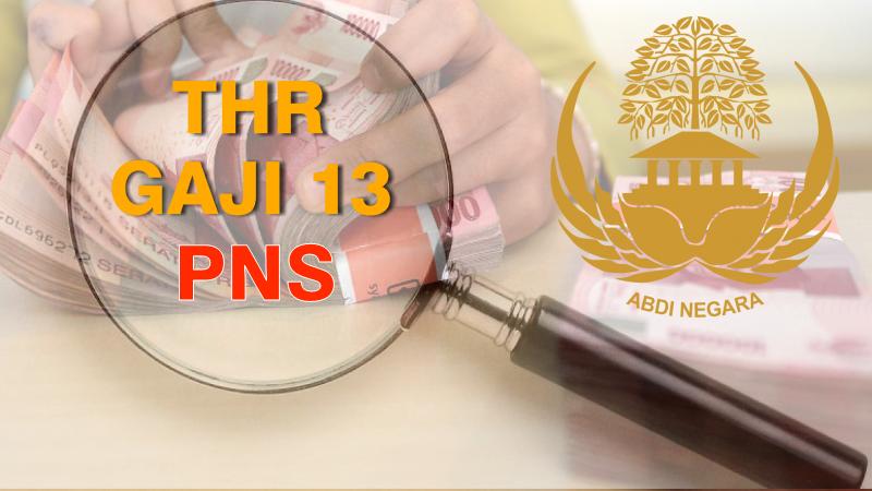 Peraturan Pemerintah Nomor 35 dan 36 Tentang Gaji 13 Dan THR PNS Tahun 2019