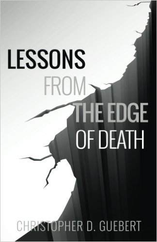Lessons From The Edge of Death