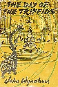 Cover image of the 1951 novel The Day of the Triffids by John Wyndham