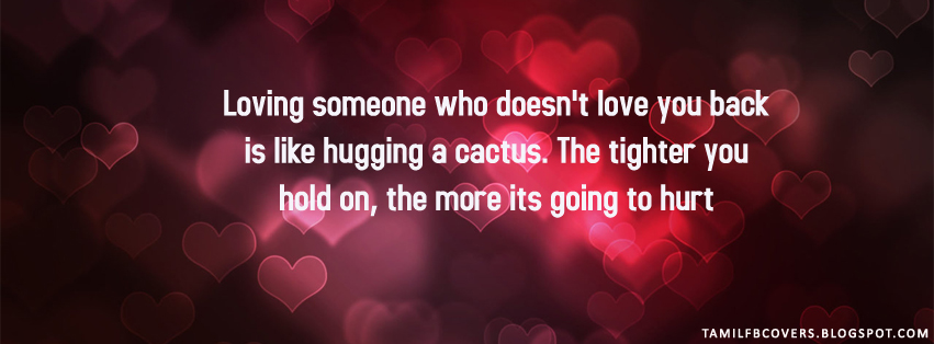 My India FB Covers: Loving Someone Who Doesn't Love You Is