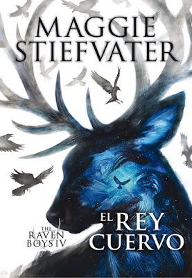 EL REY CUERVO (The Raven Boys #4) : Maggie Stiefvater (SM - 1 Mayo 2017) LITERATURA JUVENIL FANTASIA portada libro