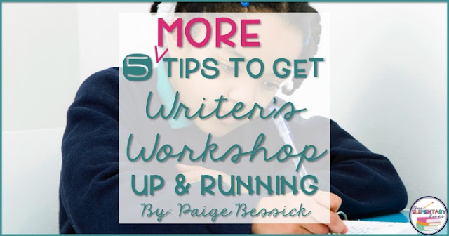 5 tips for K-3 teachers starting writer's workshop.