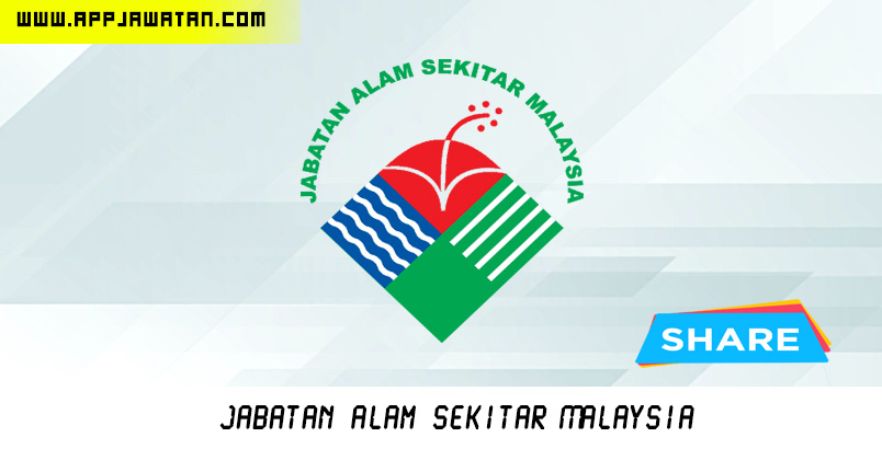 Jawatan Kosong Di Jabatan Alam Sekitar Malaysia Appjawatan Malaysia