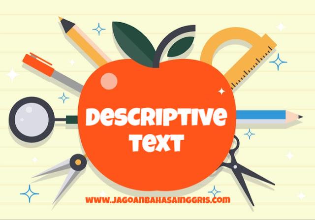 Materi dan Soal Bahasa Inggris Descriptive Text Kelas  Materi dan Soal Bahasa Inggris Descriptive Text Kelas 7 SMP