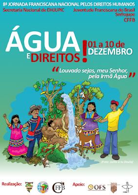 JUFRA E CONFERÊNCIA DA FAMÍLIA FRANCISCANA DO BRASIL LANÇAM 8ª JORNADA FRANCISCANA NACIONAL PELOS DIREITOS HUMANOS