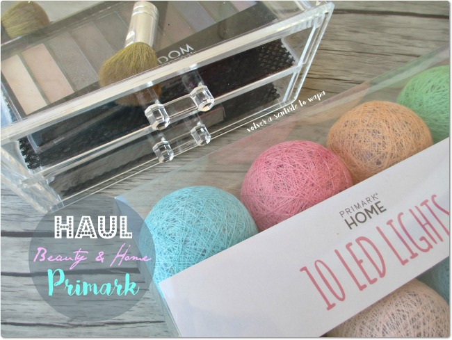 Primark - Beauty & Home Haul