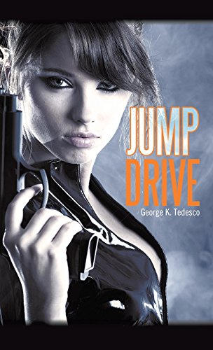 Jumpdrive by George K. Tedesco