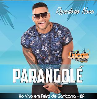 PARANGOLÉ - AO VIVO EM FEIRA DE SANTANA 2017