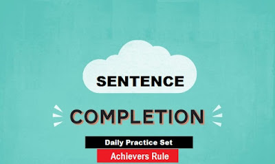 New Pattern Sentence Completion: IBPS PO Exams