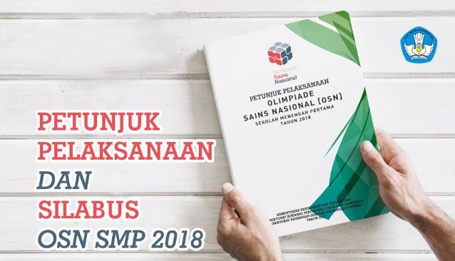 Petunjuk Pelaksanaan Dan Silabus OSN SMP 2018