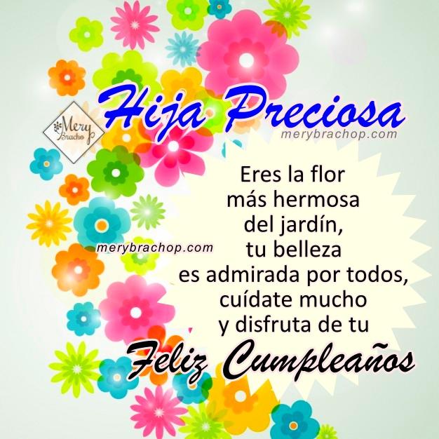 Frases de cumpleaños para mi Hija, imágenes con mensajes cristianos de cumple para la princesa de la casa, mi hija por Mery Bracho.