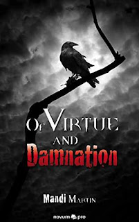 Of Virtue and Damnation - Gothic Fiction by Mandi Martin