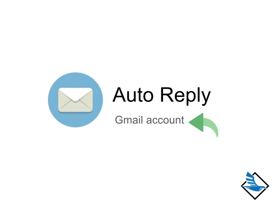 how to make auto reply gmaail