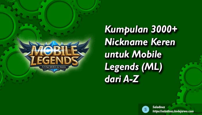 Kumpulan 3000+ Nickname Keren untuk Mobile Legends (ML) dari A-Z
