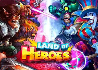 Land of Heroes Mod Apk
