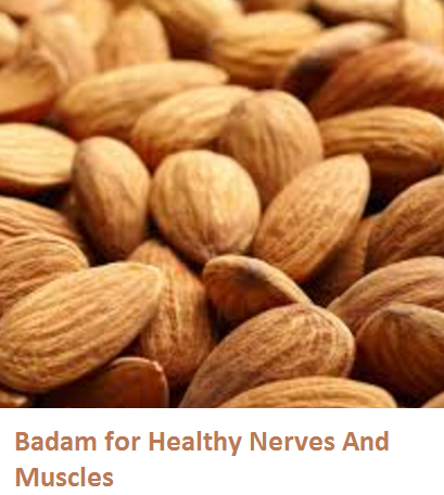 Health Benefits of Almond or Badam for Healthy Nerves And Muscles