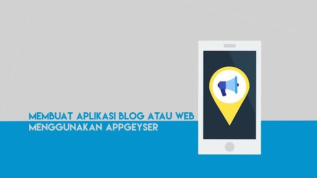 Cara Membuat Aplikasi Blog atau Website Untuk Android/IOS