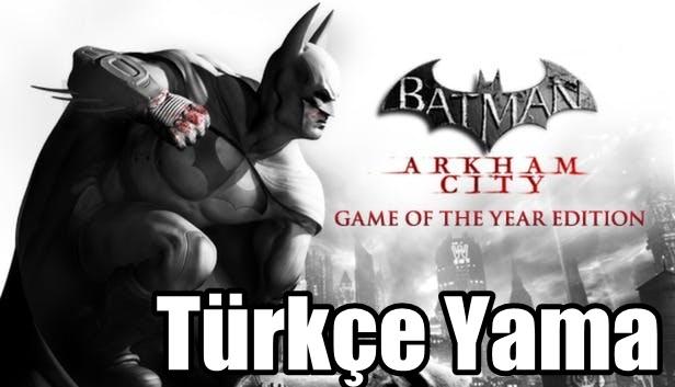 Batman: Arkham City Türkçe