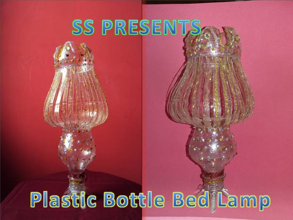 Plastic Bottle Bed lamp | SSARTSCRAFTS