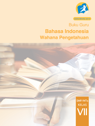 Kurikulum 2013: Buku Guru dan Buku Siswa Kelas 7 SMP