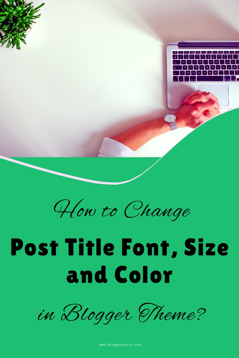 how to change font on blogger posts