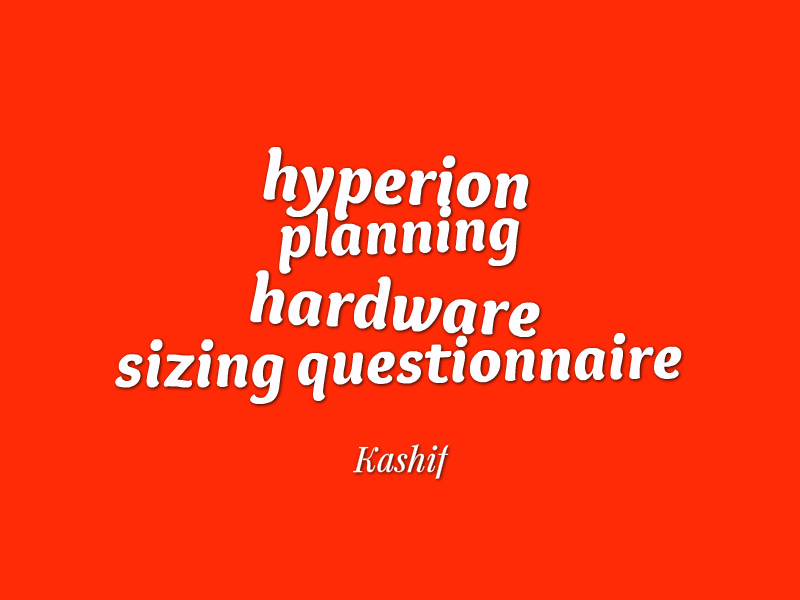 hyperion planning hardware sizing questionnaire